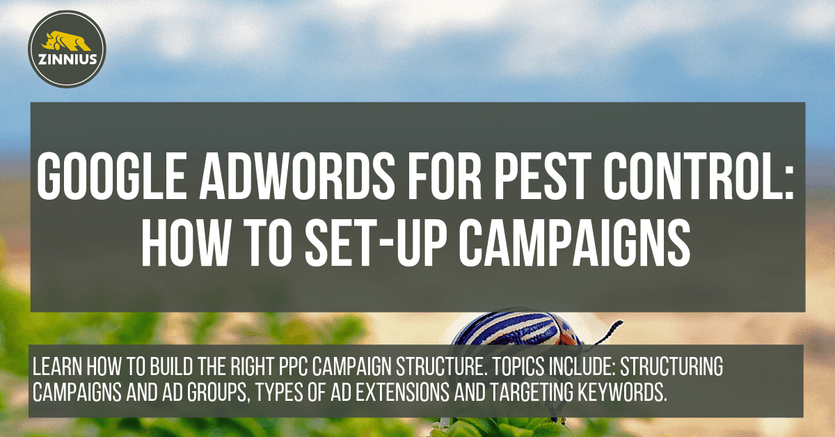 Google AdWords for Pest Control_ How to Set-Up Campaigns