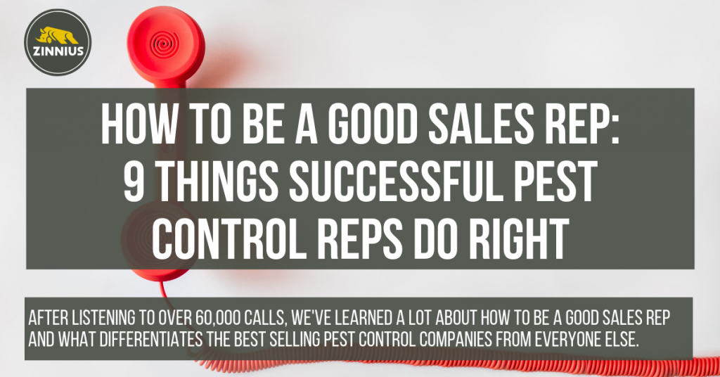 How to Be a Good Sales Rep 9 Things Successful Pest Control Reps Do Right